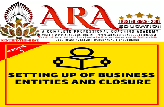 CS Executive  Setting up of Business Entities and Closure Notes Free Download ARA EDUCATION